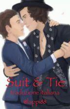 SUIT AND TIE - TRADUZIONE ITALIANA by lappi88