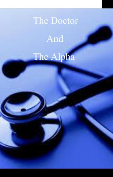 The Doctor and The Alpha