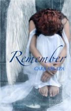 Remember by CaraAblaza