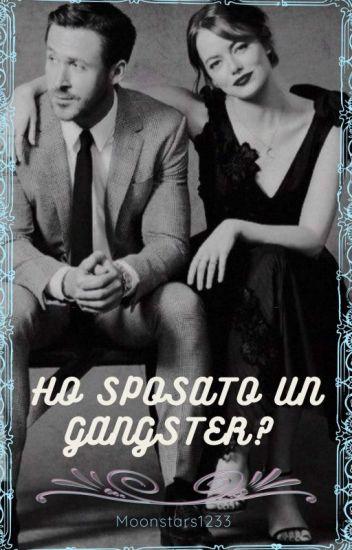 Ho sposato un gangster?