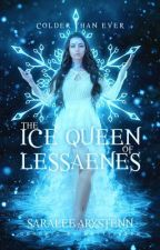 The Ice Queen of Lessaenes (Book 5) by Strawberry_Cream1928