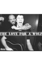 The love for a wolf (Shawn Mendes) by AlexiaTaelman