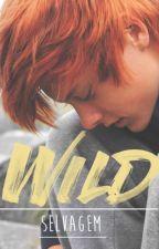 Wild | Selvagem (Em Revisão) by Its_Victor