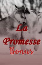 La Promesse - Bonus by LovelyBurns