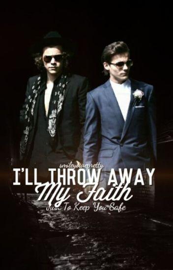 I'll Throw Away My Faith (Just To Keep You Safe) | l.s. | spanish translation