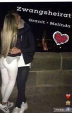 Zwangsheirat - Melinda & Granit ❤️ •Albanian love story by RinesaAGodanci