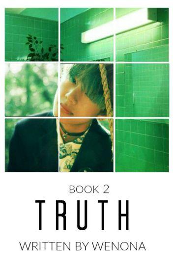 Truth || Book 2|| ON HIATUS