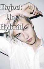 Reject the Hybrid (boyxboy) by jffhhdghd