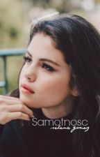 Samotnosc // selena gomez by dangerous_womann