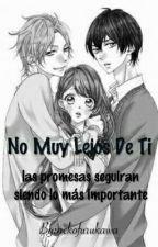 No Muy Lejos De Ti © by neko_furukawa