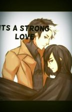 Its A Strong Love by Leni2x