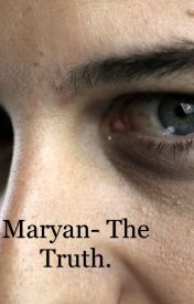 Maryan- The Truth. by DominiqueGougeon
