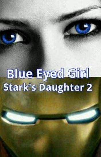 Blue Eyed Girl (Stark's Daughter 2)