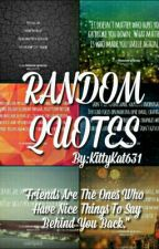 Random quotes by topisbae101