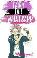 FairyTail Whatsapp :v :3 by MrsDragneel_