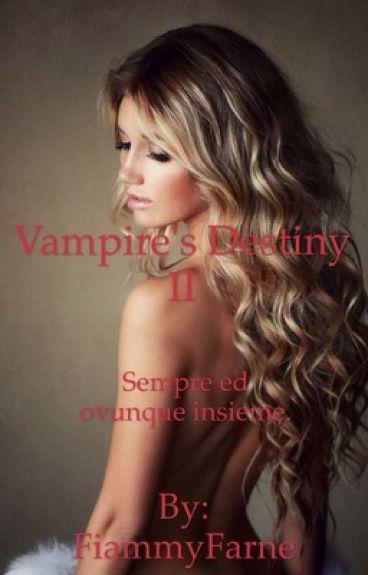 Vampire's Destiny II (#Wattys2016)