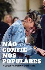 Não Confie Nos Populares - Justin Bieber by GarotaDo12