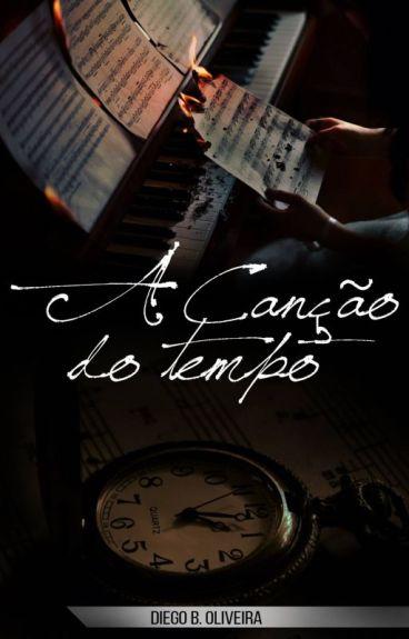 A Canção do Tempo by diegobdoliveira