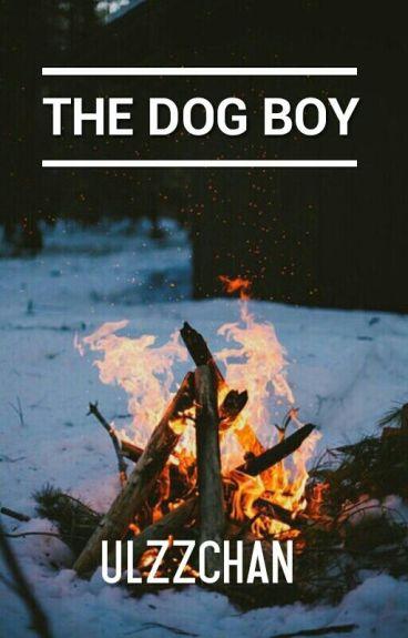 The Dog Boy(#2)(✔)