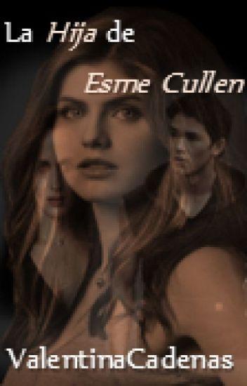 La hija de Esme Cullen