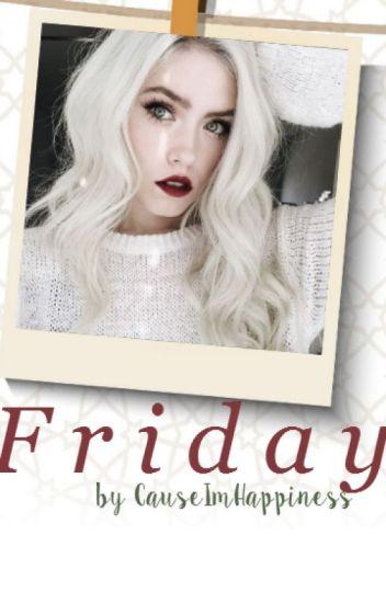Friday | dob [Histoire éditée]
