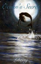 Ocean's Secret by Liberty01_