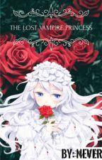 The Lost Vampire Princess||Diabolik Lovers by XxNeverGirlXx