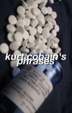cobain's phrases. by kurtcidio