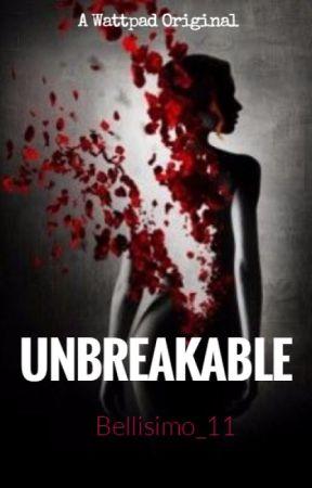 Unbreakable by Bellisimo_100