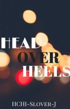 Head Over Heels by Hchi-Slover-J