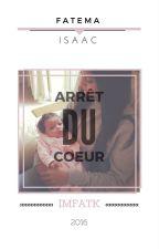 |ARRÊT DU COEUR| by ImFatK