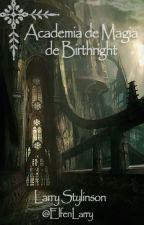Academia de Magia de Birthright // Larry by ElfenLarry