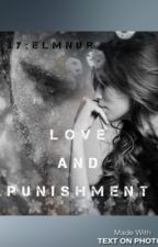 Love and Punishment (Islamic Story) by elmnur