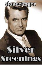 Silver Screenings by sloanranger