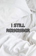 I still remember © by lianadsl