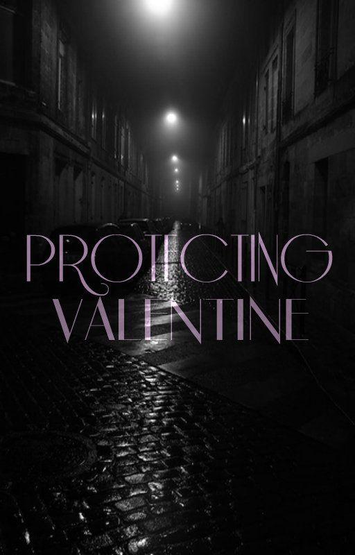 Protecting Valentine by xXxShadowWolfxXx