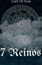 O Mistério Dos 7 Reinos by 7secrets_l