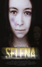 Selena [One-Shot English] by WattAddict18