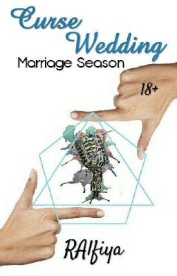 Marriage Season (Curse Wedding)