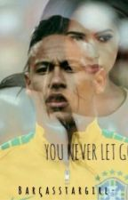 You Never Let Go // Neymar Jr.  by barcasstargirl-