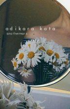 Adikara Kata by anothermars