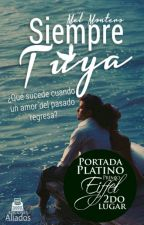 SIEMPRE TUYA by MelinaMontero