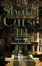 The Sharel Curse III (La Maldición de Sharel) by PaulaAndradeBrea