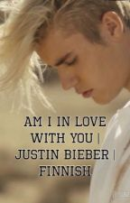 Am I in love with you / Justin Bieber by imuhoran