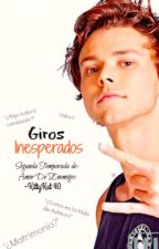 Giros Inesperados | A.I & Tú| by KittyKat40