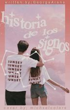 ❤~Historias de los Signos~❤ by GeorgaArana