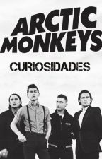 Curiosidades de Arctic Monkeys. by SmallParadise
