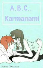 A, B, C... Karmanami by GoticaRose
