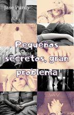 Pequeños Secretos, Gran Problema (Wigetta) by Jase_bvb_Wigetta