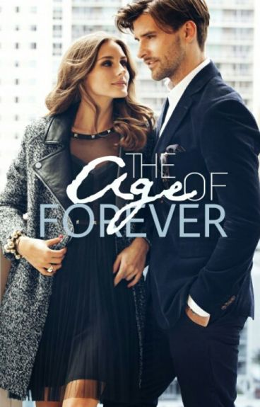 The Age of Forever
